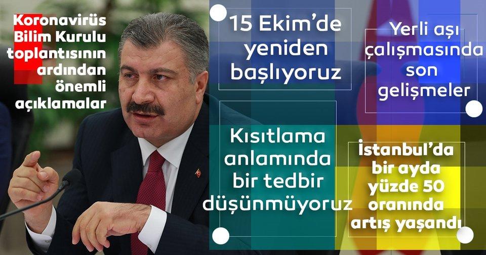 Son dakika: Sağlık Bakanı Fahrettin Koca: 15 Ekim'den itibaren yeniden başlıyoruz