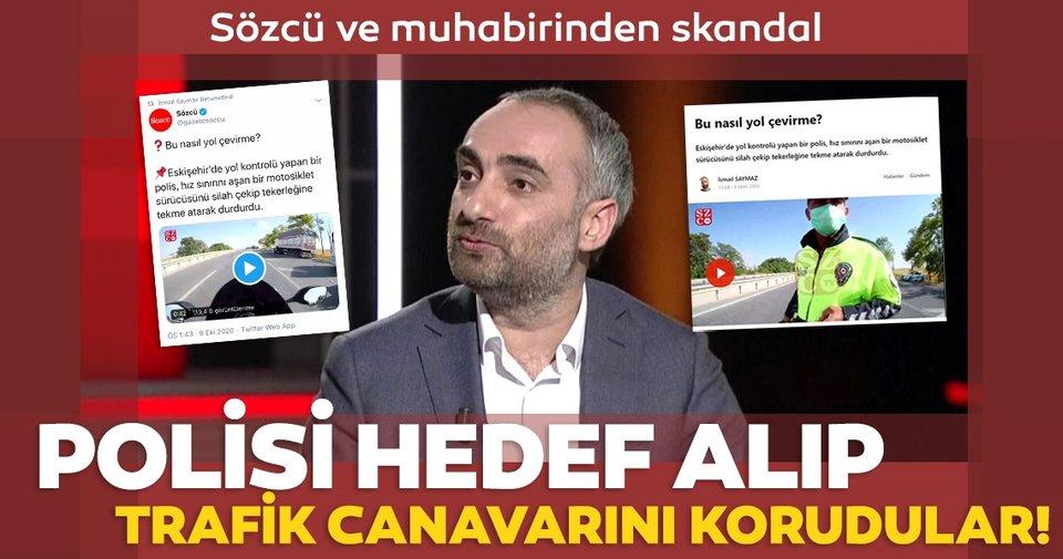 Sözcü Gazetesi ve muhabiri İsmail Saymaz'dan skandal! İnsan canını hedef alan trafik canavarını korudu!